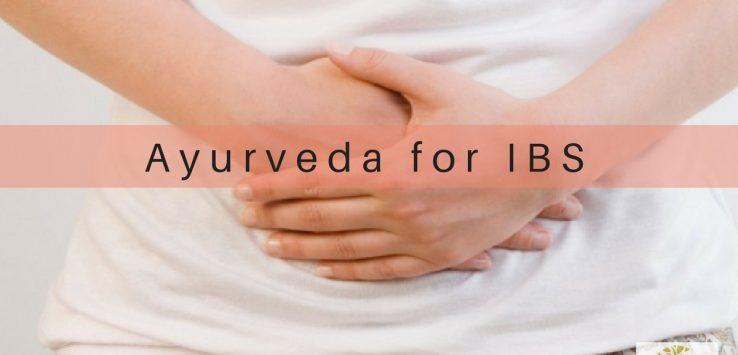 Ayurveda for IBS (Irritable Bowel Syndrome)