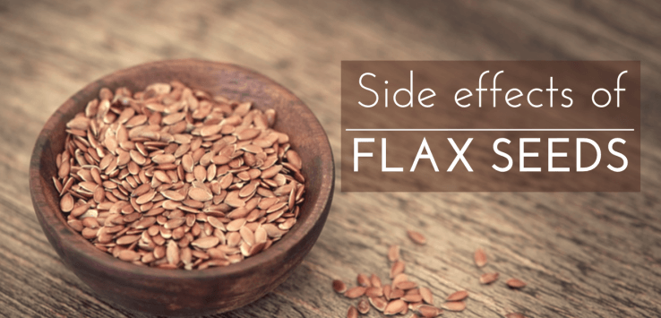 flaxseed side effects