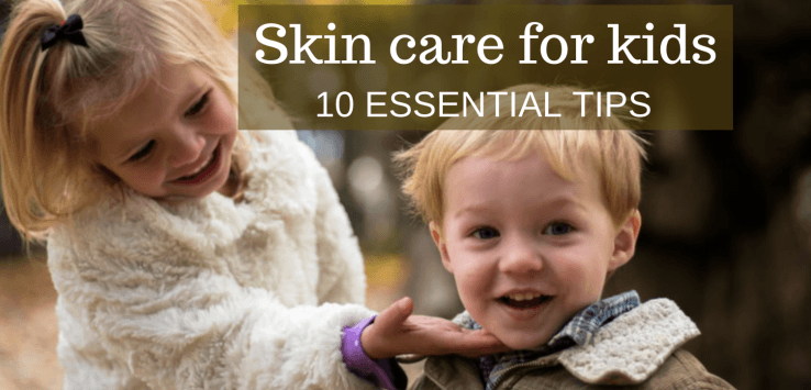 skin care for kids