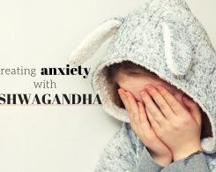 Ashwagandha anxiety