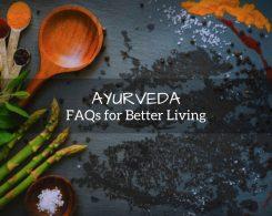 ayurveda FAQs
