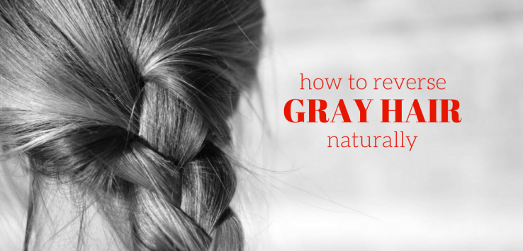 how to reverse gray hair