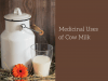 medicinal uses of cow milk