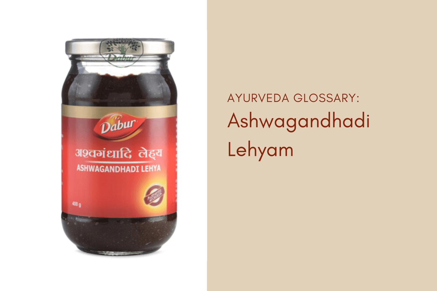 Aswagandhadi Lehyam – A Health Boosting Herbal Jam