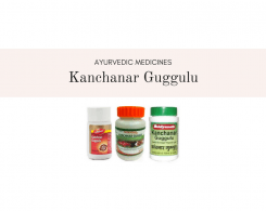 benefits of kanchanar guggulu