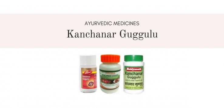 benefits of kanchanar guggulu