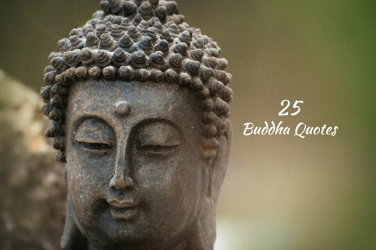 25 Buddha Quotes That Inspire A Healthier Body Mind And Soul