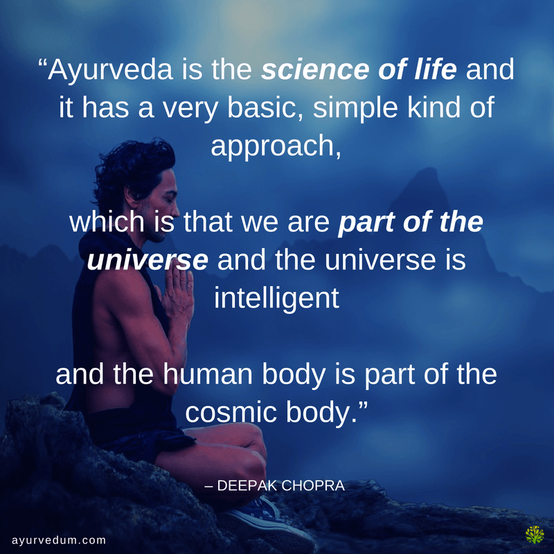 ayurveda quote deepak chopra