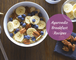 ayurvedic breakfast recipes