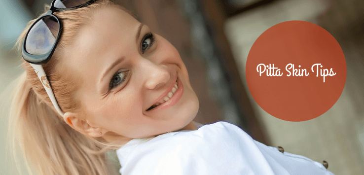pitta skin care tips