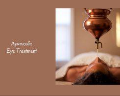 Ayurvedic Eye Treatment