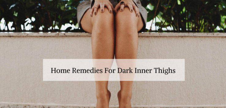 Dark inner thighs _ Ayurvedum