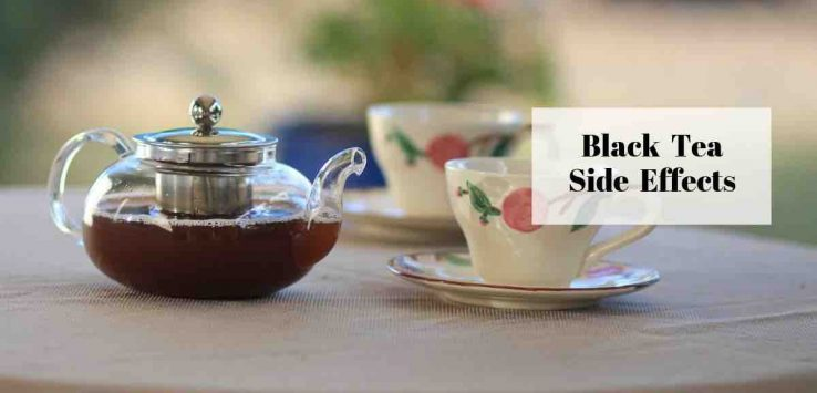 black tea side effects