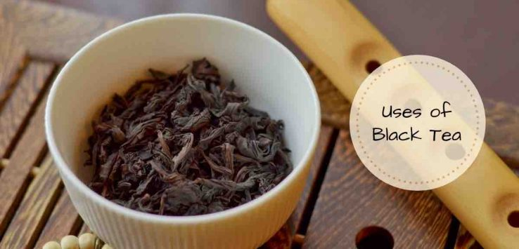 uses of black tea