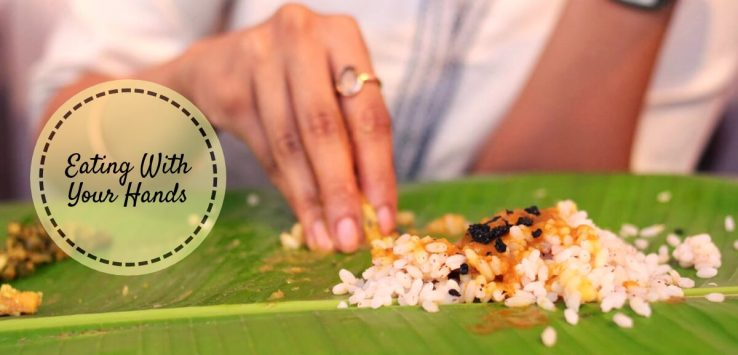 eating with your hands _ Ayurvedum