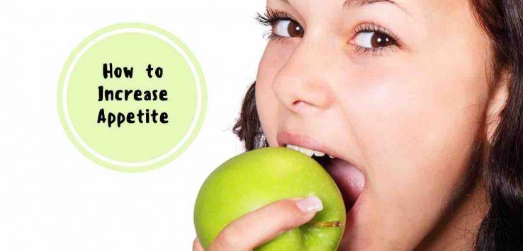 natural ways to increase appetite