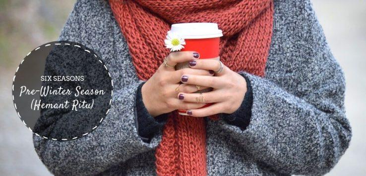 Pre-Winter Season ( Hemant Ritu ) _ Ayurvedum